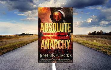 Absolute Anarchy by Johnny Jacks - Review - Prepping.com.au